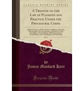 A Treatise on the Law of Pleading and Practice Under the Procedural Codes, Vol. 2