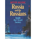 Russia and the Russians - Kevin Klose
