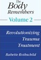The Body Remembers Volume 2