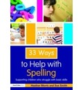 33 Ways to Help with Spelling