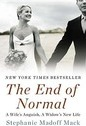 The End of Normal: A Wife's Anguish, A Widow's New Life