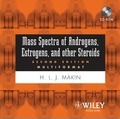 Mass Spectra of Androgenes, Estrogens and other Steroids 2005 (Multiformat)