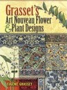 Grasset's Art Nouveau Flower and Plant Designs