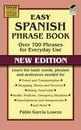 Easy Spanish Phrase Book NEW EDITION