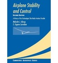 Cambridge Aerospace Series: Airplane Stability and Control: A History of the Technologies that Made Aviation Possible Series Number 14