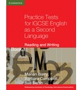 Cambridge International IGCSE: Practice Tests for IGCSE English as a Second Language Reading and Writing Book 1