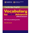 Cambridge Vocabulary for IELTS Advanced Band 6.5+ without Answers