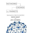 Networks, Crowds, and Markets