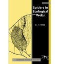 Cambridge Studies in Ecology: Spiders in Ecological Webs