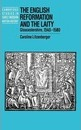 Cambridge Studies in Early Modern British History: The English Reformation and the Laity: Gloucestershire, 1540-1580 - Caroline Litzenberger