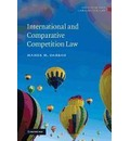 Antitrust and Competition Law: International and Comparative Competition Law