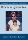 Remember Cynthia Rose