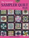 The Essential Sampler Quilt Book