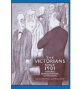 The Victorians Since 1901