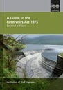 A Guide to the Reservoirs Act 1975 Second edition
