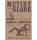 "Mutiny on the ""Globe"""