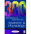 300 Questions and Answers in Anatomy and Physiology for Veterinary Nurses