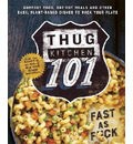 Thug Kitchen 101