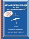 Advanced Techniques for the Modern Drummer - Jim Chapin: Vol. 1