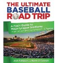 Ultimate Baseball Road Trip