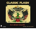 Classic Flash in Five Bold Colors