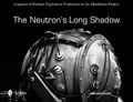 The Neutron's Long Shadow