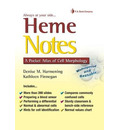 Heme Notes 1e a Pocket Atlas of Cell Morphology