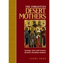The Forgotten Desert Mothers