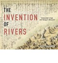 The Invention of Rivers