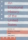 An Emotional History of the U.S - Peter N. Stearns