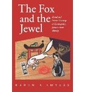 The Fox and the Jewel