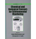 Chemical and Biological Sensors for Environmental Monitoring Biosensors