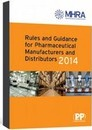 Rules and Guidance for Pharmaceutical Manufacturers and Distributors (Orange Guide) 2014