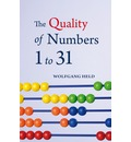 The Quality of Numbers One to Thirty-one