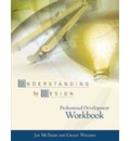 Understanding by Design Professional Development Workbook