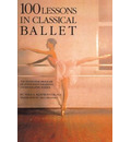 One Hundred Lessons in Classical Ballet