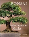 Bonsai with Japanese Maples