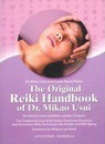 The Original Reiki Handbook of Dr. Mikao Usui