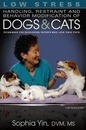 Low Stress Handling Restraint and Behavior Modification of Dogs & Cats