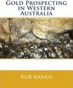 Gold Prospecting in Western Australia