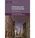 Cambridge Bioethics and Law: Euthanasia and Assisted Suicide: Lessons from Belgium Series Number 42