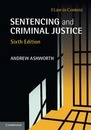 Law in Context: Sentencing and Criminal Justice