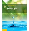 International Hydrology Series: Frameworks for Water Law Reform