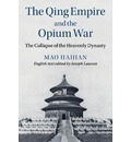 The Cambridge China Library: The Qing Empire and the Opium War: The Collapse of the Heavenly Dynasty