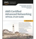 AWS Certified Advanced Networking Official Study Guide