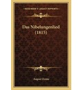 Das Nibelungenlied (1815) - August Zeune