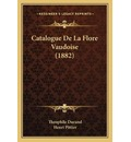 Catalogue de La Flore Vaudoise (1882) - Henri Pittier