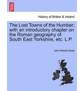 Lost Towns of the Humber, the - John Roberts Boyle
