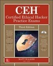 CEH Certified Ethical Hacker Practice Exams, Third Edition