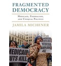 Fragmented Democracy
